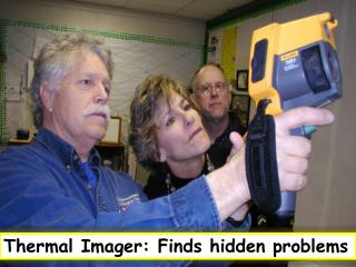 Thermal Imager: Finds hidden problems