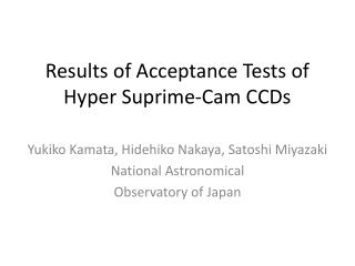 Results of  Acceptance Tests  of Hyper Suprime-Cam  CCDs