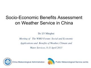 Socio-Economic Benefits Assessment on Weather Service in China