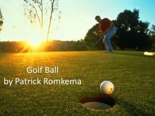 Golf Ball by Patrick Romkema