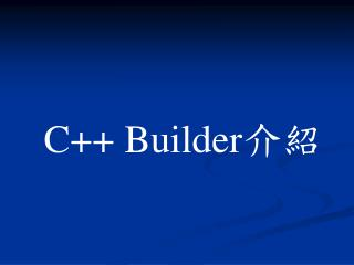 C Builder
