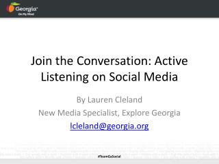 Join the Conversation: Active Listening on Social Media