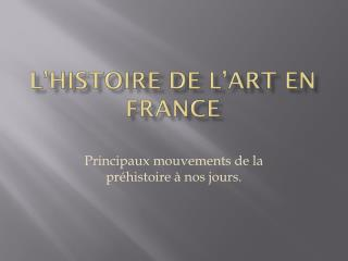 L'histoire de l'art en France