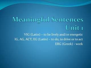 Meaningful Sentences Unit 1