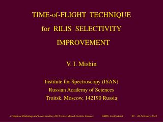 V. I. Mishin Institute for Spectroscopy (ISAN)  Russian Academy of Sciences