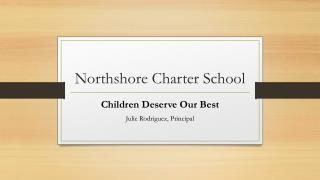 Northshore  Charter School