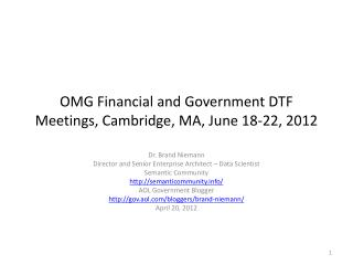 OMG Financial and Government DTF Meetings, Cambridge, MA, June 18-22, 2012