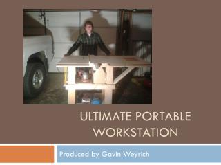 Ultimate portable workstation