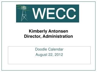 Kimberly Antonsen Director, Administration