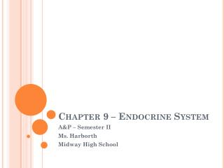 Chapter 9 – Endocrine System