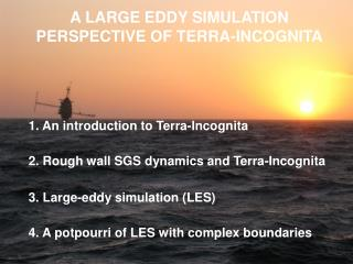 1. An introduction to Terra-Incognita