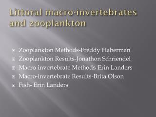 Littoral macro-invertebrates and zooplankton