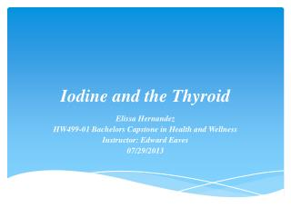 Iodine and the Thyroid
