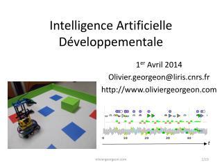 Intelligence Artificielle Développementale