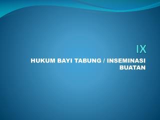 HUKUM BAYI TABUNG / INSEMINASI BUATAN