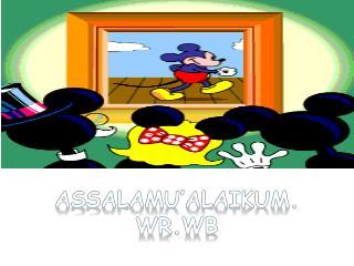 Assalamu'alaikum . WR.WB