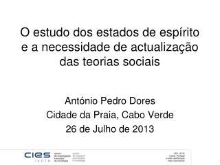 O  estudo dos estados de espírito e a necessidade de actualização das teorias sociais