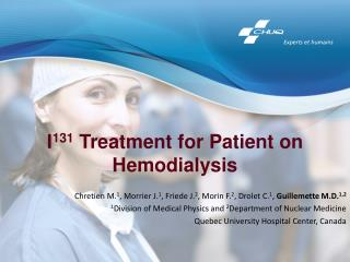 I 131  Treatment for Patient on Hemodialysis