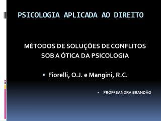 PSICOLOGIA APLICADA AO DIREITO