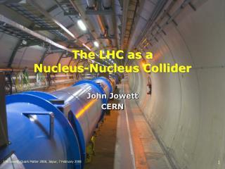 The LHC as a  Nucleus-Nucleus Collider