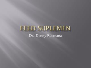 FEED SUPLEMEN