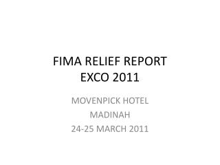 FIMA RELIEF REPORT EXCO 2011
