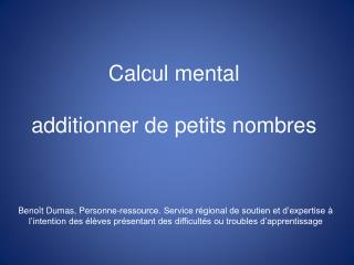 Calcul mental additionner de petits nombres