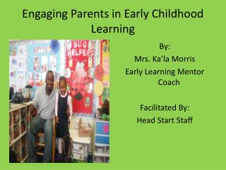Engaging Parents in Early Childhood Learning