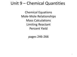 Unit 9 – Chemical Quantities