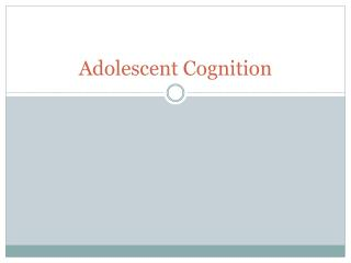 Adolescent Cognition