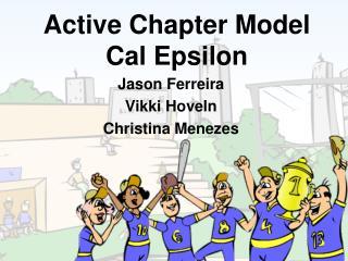 Active Chapter Model  Cal Epsilon