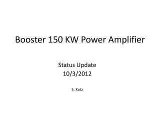 Booster 150 KW Power Amplifier