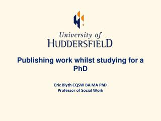 Publishing work whilst studying for a PhD