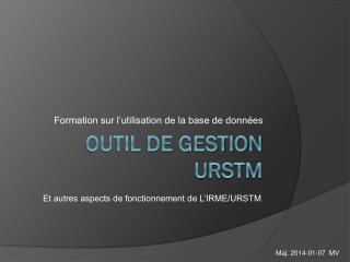 Outil de gestion URSTM