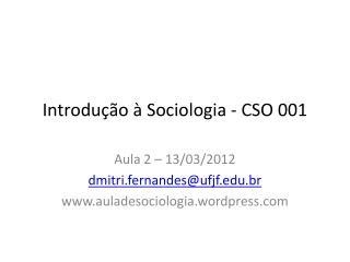 Introdução  à  Sociologia  - CSO 001