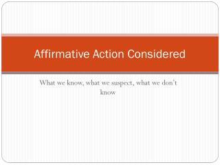 Affirmative Action Considered