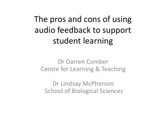 The pros and cons of using audio feedback to support student learning
