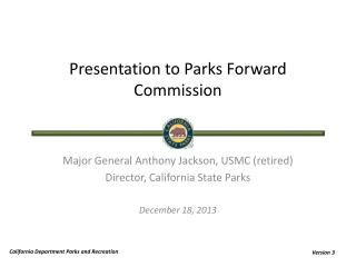 Presentation to Parks Forward Commission