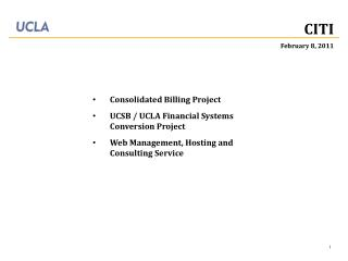 Consolidated  Billing Project UCSB / UCLA Financial Systems Conversion Project Web Management, Hosting and Consulting Se