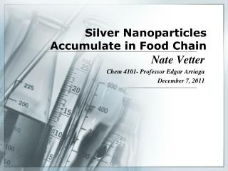 Silver Nanoparticles Accumulate in Food Chain