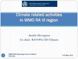 Climate related activities  in WMO RA VI region