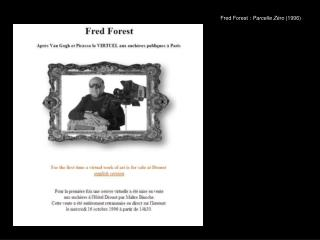 Fred Forest :  Parcelle Zéro  (1996)