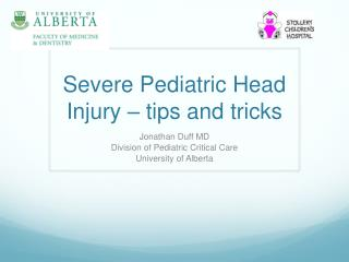 Severe Pediatric Head Injury – tips and tricks