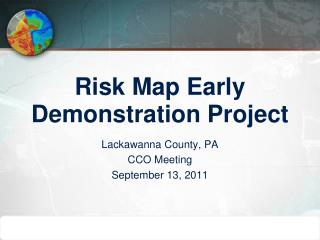Risk Map Early Demonstration Project