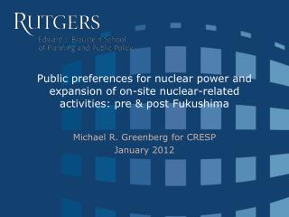 Michael R. Greenberg for CRESP January 2012