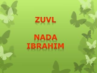 Zuvl Nada  ibrahim