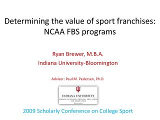 Determining the value of sport franchises: NCAA FBS  programs