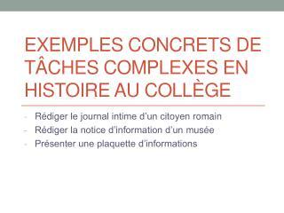 Exemples concrets de tâches complexes en histoire au collège