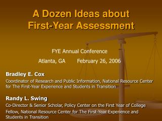 A Dozen Ideas about  First-Year Assessment