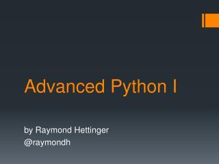 Advanced Python I